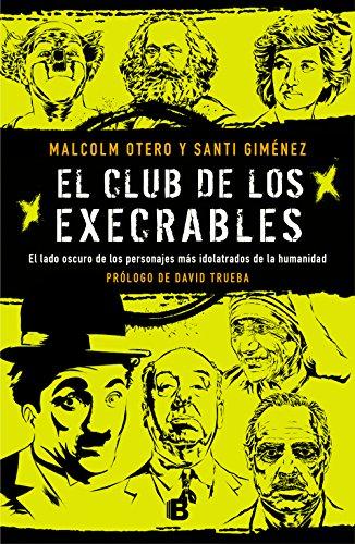 El club de los execrables (Spanish Edition)