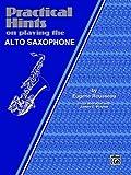 Practical Hints - Alto Saxophone, Rousseau, Eugene, 0769226787
