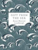 Anne Morrow Lindbergh: Gift from the Sea