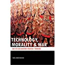 TECHNOLOGY, MORALITY & WAR: SUN TZU and Modern Strategic Thinking