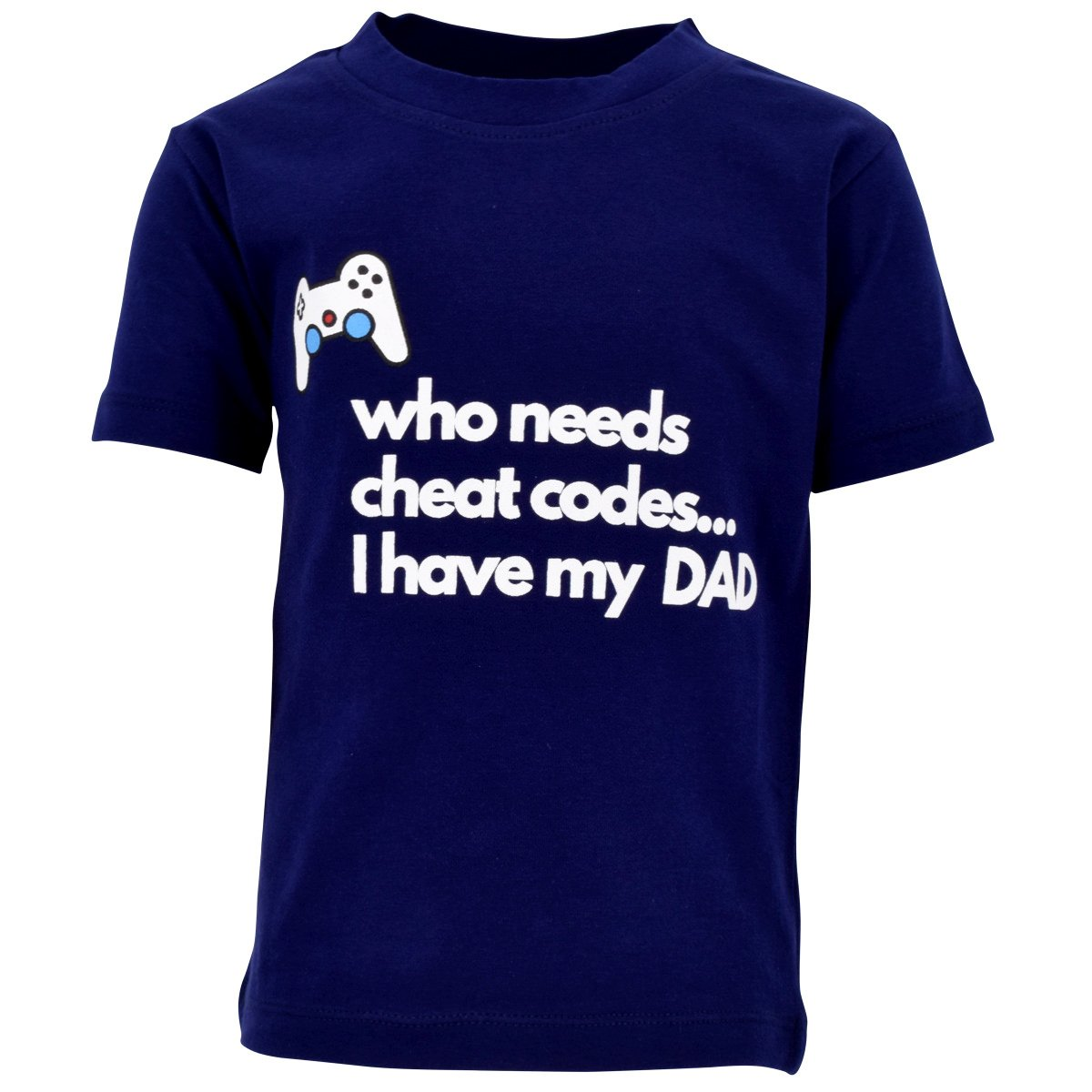 Unique Baby Boys Who Needs Cheat Codes I Have My Dad Father's Day Shirt (7)
