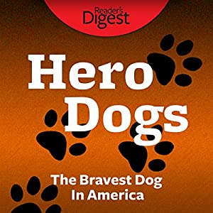 The Bravest Dog in America Audiobook