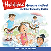 Going to the Pool and Other Swimming Stories