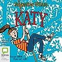 Katy Hörbuch von Jacqueline Wilson Gesprochen von: Madeleine Leslay