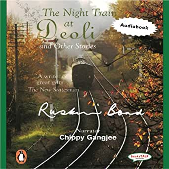 summary of night train at deoli Best the night train at deoli and other stories (by ruskin bond) price is rs219/- the night train at deoli and other stories by ruskin bond price is compared from leading online book shops.