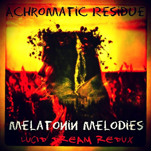 Melatonin Melodies: Lucid Dream Redux