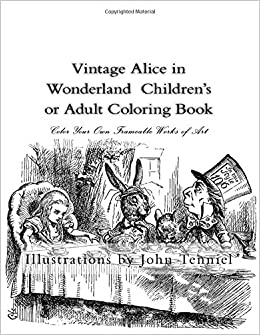vintage alice in wonderland childrens or adult coloring book classic frameable color your own vintage alice in wonderland illustrations