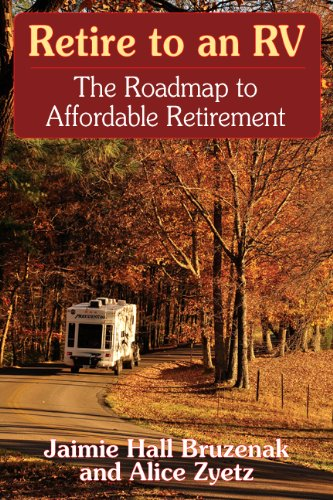 Read Online Retire to an RV: The Roadmap to Affordable Retirement pdf