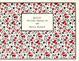 img - for Quilts: The Great American Art book / textbook / text book