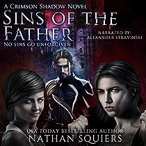 SINS OF THE FATHER: A CRIMSON SHADOW NOVEL
