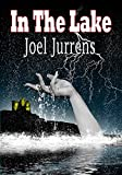 In The Lake (In The Sticks Book 2)