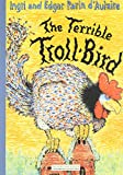 The Terrible Troll-Bird, Ingri D'Aulaire and Edgar Parin D'Aulaire, 1590172523