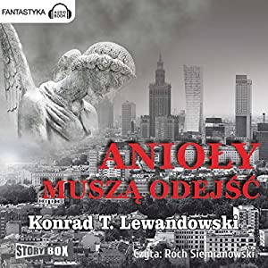 Anioly musza odejsc Audiobook