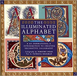 The Illuminated Alphabet An Inspirational Introduction To