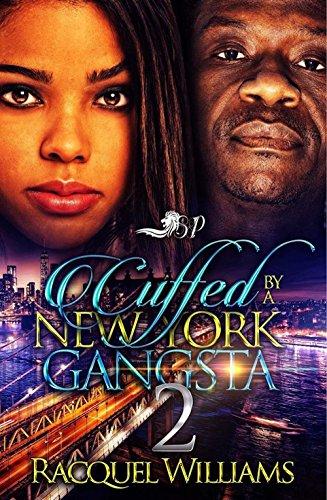 Cuffed By A New York Gangsta 2 ()