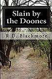 Slain by the Doones, R. D. Blackmore, 150026878X