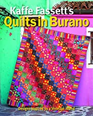 Kaffe Fassett's Quilts in Burano: Designs Inspired by a Venetian Is