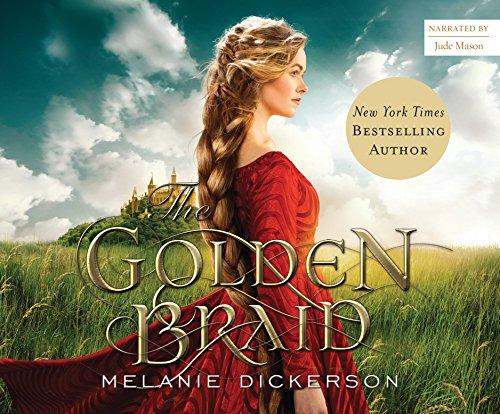 The Golden Braid (Medieval Fairy Tale Romance Series) -