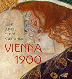 img - for Klimt, Schiele, Moser, Kokoschka: Vienna 1900 book / textbook / text book