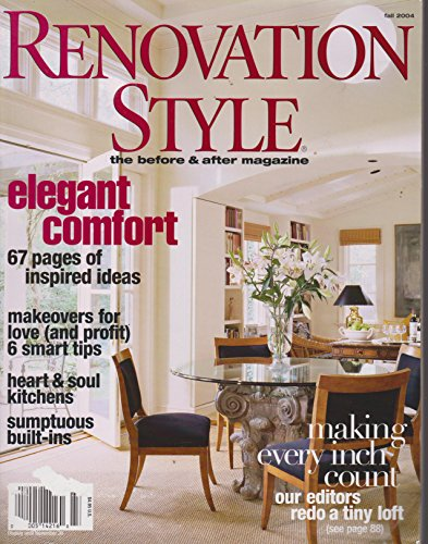 Renovation Style: the Before and After Magazine {Fall 2004}