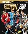 Livre d'or du football 2012 par Jouhaud