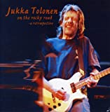On the Rocky Road by Jukka Tolonen (2008-01-01)