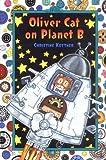 Oliver Cat on Planet B, Christine Kettner, 0525470948