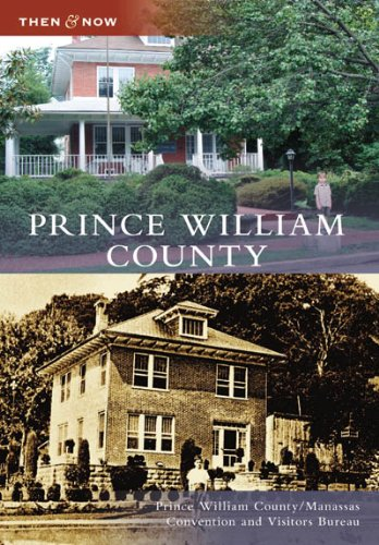 Prince William County (Then and Now: - In Va Manassas Stores