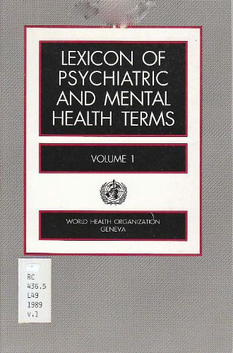 Lexicon of Psychiatric and Mental Health Terms: For Use with the