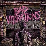 Bad Vibrations [Vinyl LP]