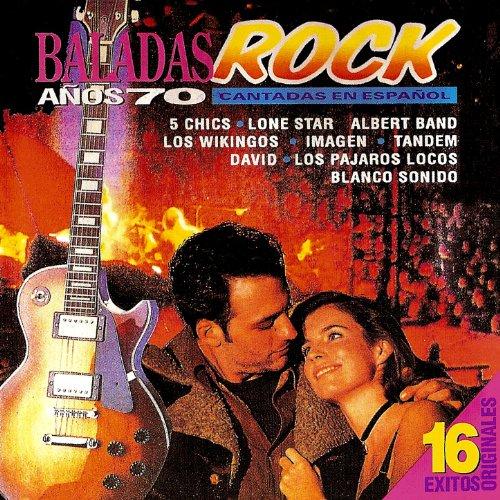 ... Baladas Rock Años 70 en Español