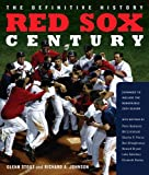Red Sox Century, Richard A. Johnson and Glenn Stout, 0618622268
