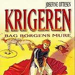 Bag borgens mure (Krigeren 2)   Josefine Ottesen