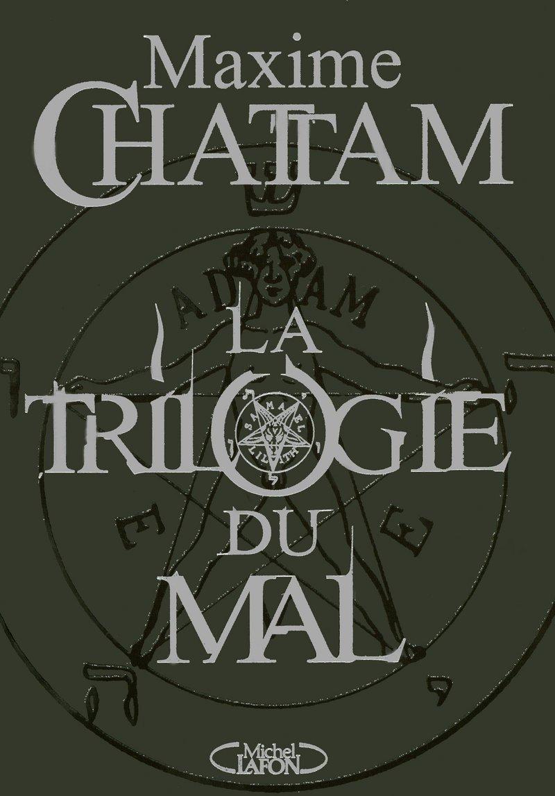 Amazon.fr - La trilogie du mal - Chattam, Maxime - Livres