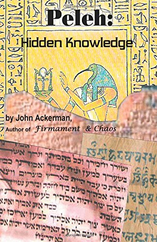 Peleh hidden knowledge john ackerman 9780741436047 amazon books fandeluxe Gallery