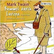 bummel durch europa deutschland 4 cds audiobook mark twain samuel clemens rufus beck. Black Bedroom Furniture Sets. Home Design Ideas