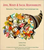 "Jews, Money and Social Responsibility : Developing a ""Torah of Money"" for Contemporary Life, Bush, Lawrence and Dekro, Jeffrey, 0963568418"