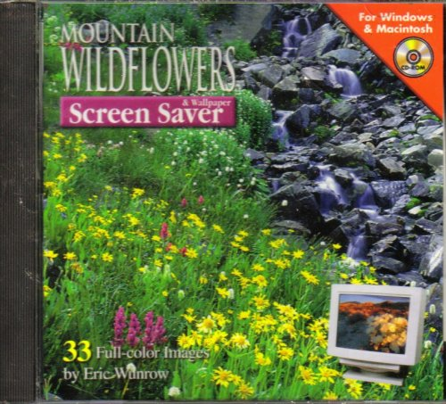 Mountain Wildflowers: Screen Saver & Wallpaper [ Windows & Mac ]