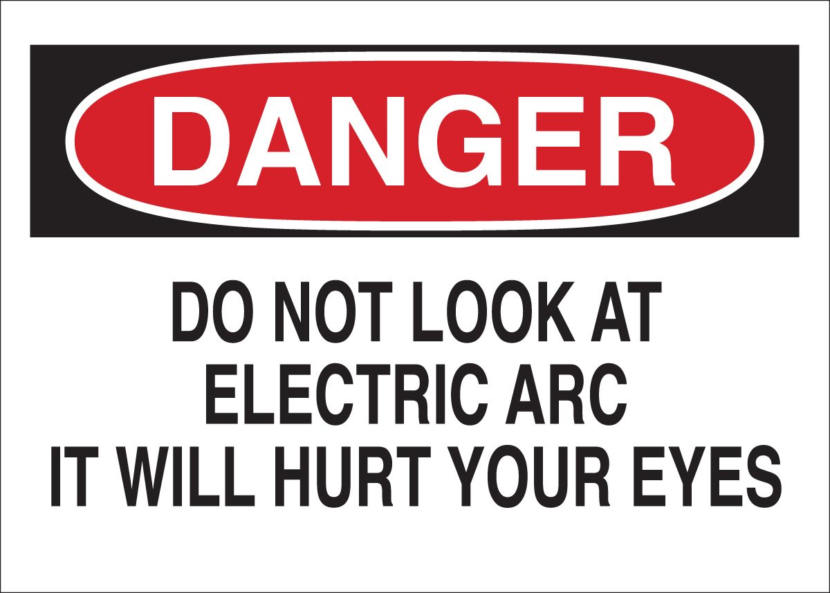 Brady 41171 Aluminum Eye Protection Sign Legend Do Not Look At Electric Arc It Will Hurt Your Eyes 10 X 14