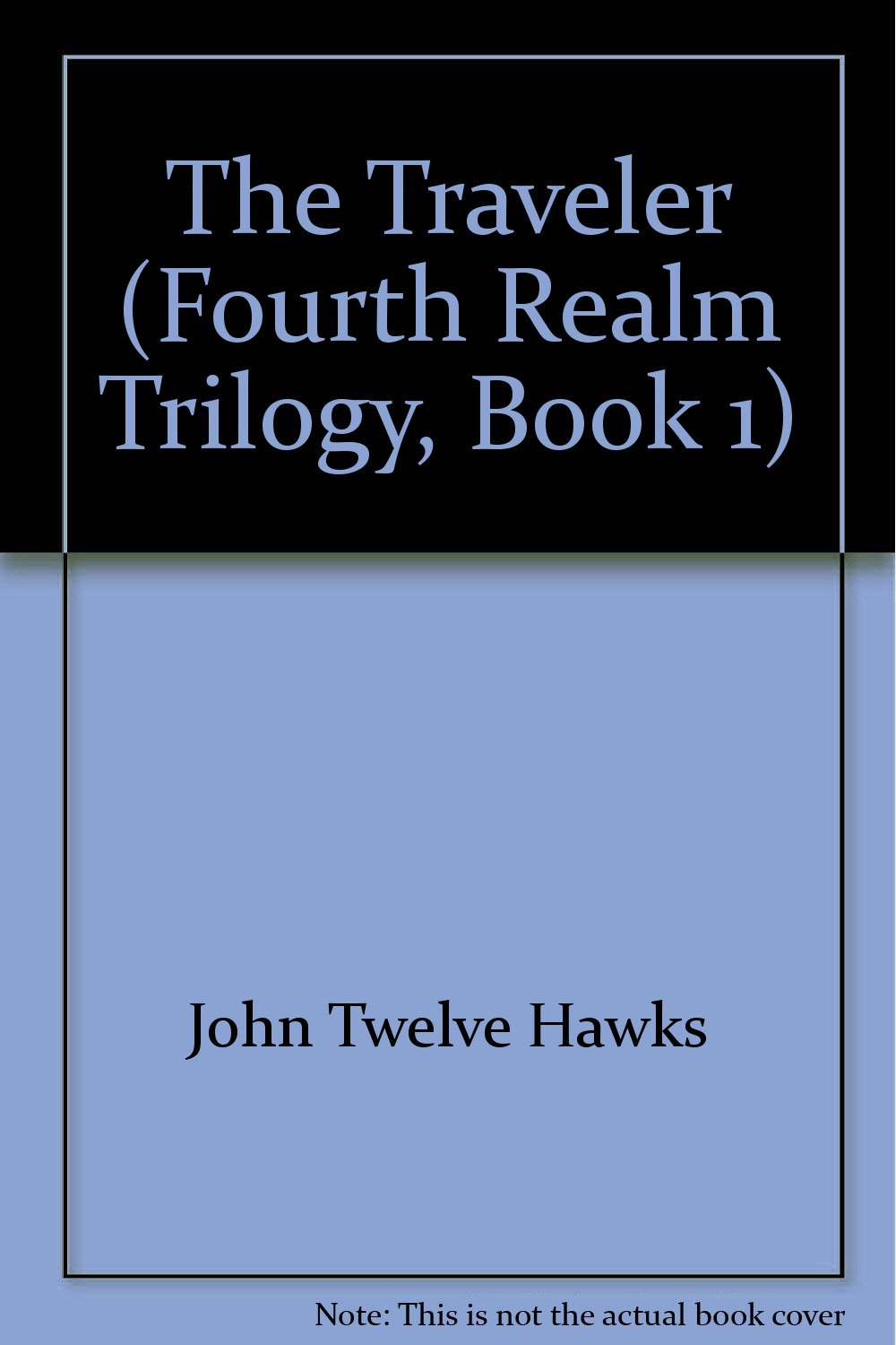 Download The Traveler (The Fourth Realm Trilogy, Book 1) pdf epub