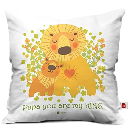Indigifts Father Birthday Gifts Papa You Are A King Quote Lion And Cub White Cushion