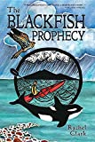 img - for The Blackfish Prophecy (Terra Incognita and the Great Transition) book / textbook / text book