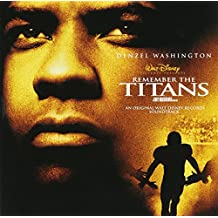 Remember the Titans: An Original Walt Disney Soundtrack (2000 Film)