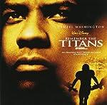 Remember the Titans: An Original Walt...