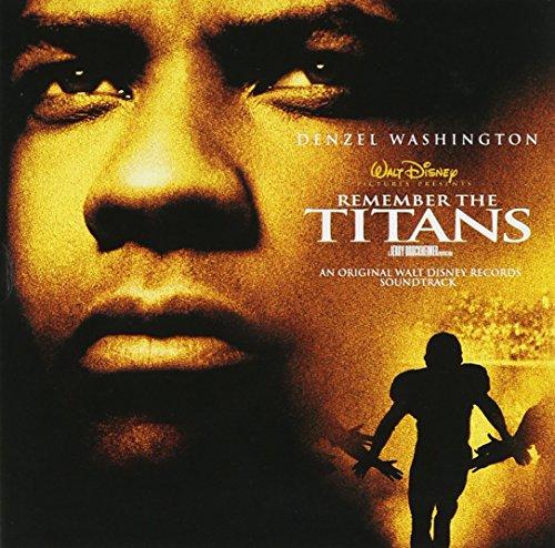Remember the Titans: An Original Walt Disney Motion Picture Soundtrack (2000 ()