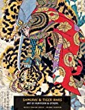 Samurai and Tiger Wars : Art by Kuniyoshi and Others (Ukiyo-E Master)