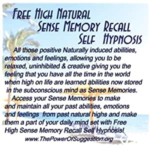 Free High Natural Sense Memory Recall Self Hypnosis