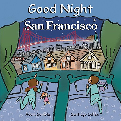 Good Night San Francisco (Good Night Our World)