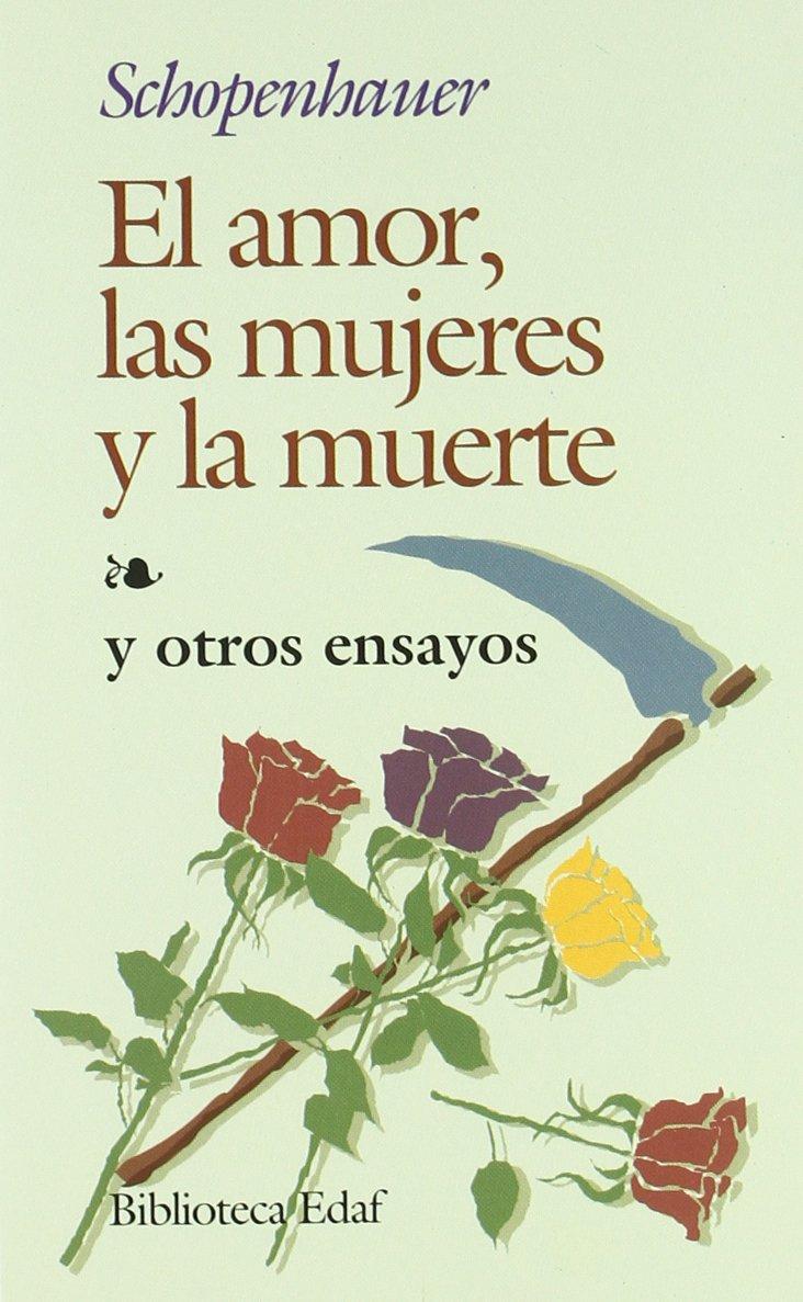 Resultado de imagen para el amor las mujeres y la muerte schopenhauer