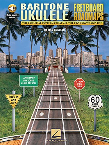 Fretboard Roadmaps - Baritone Ukulele: The Essential Patterns That All the Pros Know and Use